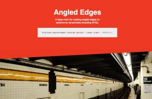 Angled Edges … Quickly create angled section edges using only Sass