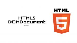 A better HTML5 parser for PHP – HTML5DOMDocument
