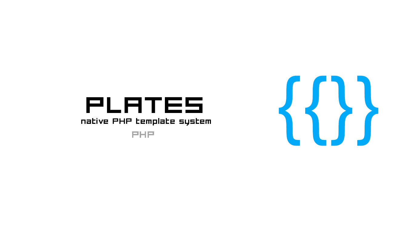Plates native php template system portalzine nmn development plates is a native php template system thats fast easy to use and easy to extend its inspired by the excellent twig template engine and strives to pronofoot35fo Image collections